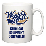 World's Best Chemical Equipment Controller  Mug