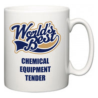 World's Best Chemical Equipment Tender  Mug