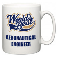 World's Best Aeronautical engineer  Mug
