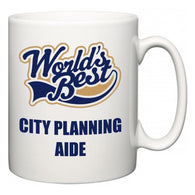World's Best City Planning Aide  Mug