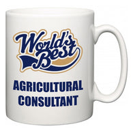 World's Best Agricultural consultant  Mug