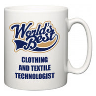 World's Best Clothing and textile technologist  Mug