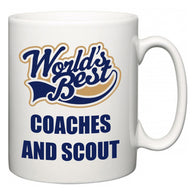 World's Best Coaches and Scout  Mug