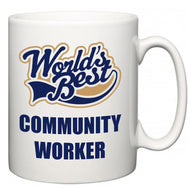 World's Best Community worker  Mug