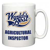 World's Best Agricultural Inspector  Mug