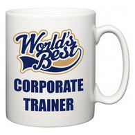 World's Best Corporate Trainer  Mug
