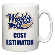 World's Best Cost Estimator  Mug