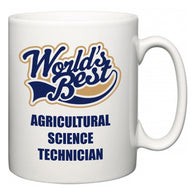 World's Best Agricultural Science Technician  Mug