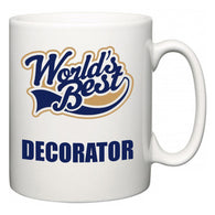 World's Best Decorator  Mug