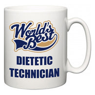 World's Best Dietetic Technician  Mug
