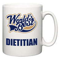 World's Best Dietitian  Mug