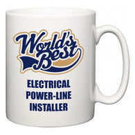 World's Best Electrical Power-Line Installer  Mug