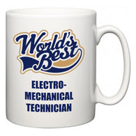 World's Best Electro-Mechanical Technician  Mug