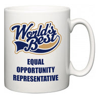 World's Best Equal Opportunity Representative  Mug