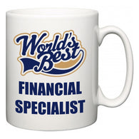 World's Best Financial Specialist  Mug