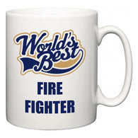 World's Best Fire Fighter  Mug