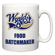 World's Best Food Batchmaker  Mug