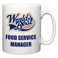 World's Best Food Service Manager  Mug