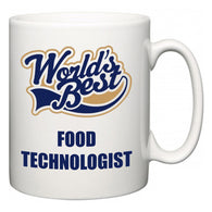 World's Best Food technologist  Mug