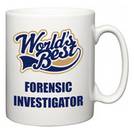 World's Best Forensic Investigator  Mug
