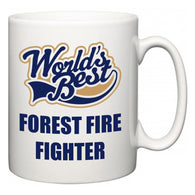 World's Best Forest Fire Fighter  Mug