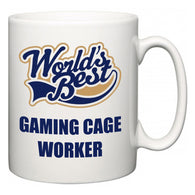 World's Best Gaming Cage Worker  Mug