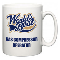 World's Best Gas Compressor Operator  Mug
