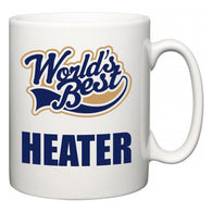 World's Best Heater  Mug