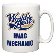 World's Best HVAC Mechanic  Mug