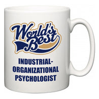 World's Best Industrial-Organizational Psychologist  Mug