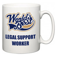 World's Best Legal Support Worker  Mug