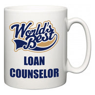World's Best Loan Counselor  Mug
