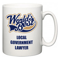 World's Best Local government lawyer  Mug