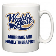 World's Best Marriage and Family Therapist  Mug