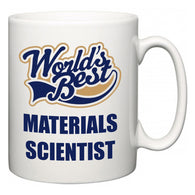 World's Best Materials Scientist  Mug