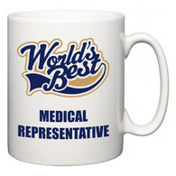 World's Best Medical representative  Mug
