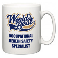 World's Best Occupational Health Safety Specialist  Mug