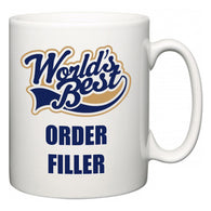 World's Best Order Filler  Mug