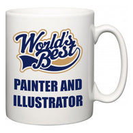 World's Best Painter and Illustrator  Mug