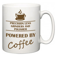 Precision Lens Grinders and Polisher Powered by Coffee  Mug