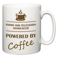 Radio and Television Announcer Powered by Coffee  Mug