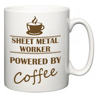 Sheet Metal Worker Powered by Coffee  Mug