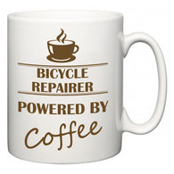 Bicycle Repairer Powered by Coffee  Mug