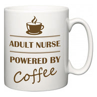 Adult nurse Powered by Coffee  Mug