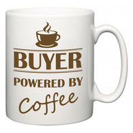 Buyer Powered by Coffee  Mug
