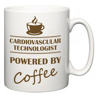 Cardiovascular Technologist Powered by Coffee  Mug