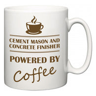Cement Mason and Concrete Finisher Powered by Coffee  Mug