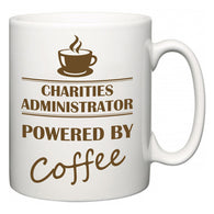 Charities administrator Powered by Coffee  Mug