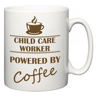 Child Care Worker Powered by Coffee  Mug