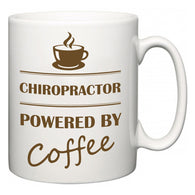 Chiropractor Powered by Coffee  Mug